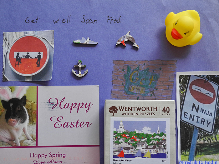 During my recovery, I received many cards and gifts from friends wishing me well. Every single one is appreciated. Here are a few creative and unique examples. Clockwise from GMG's Rubber Duck: sign from a young Gloucester man, jigsaw puzzle from Florida folks, Easter card from Rockport's Alamo, another street sign from a Gloucester kid, as well as the blue 'Get Well Soon' background. I am getting well, and wish you all a Happy Easter. Fred