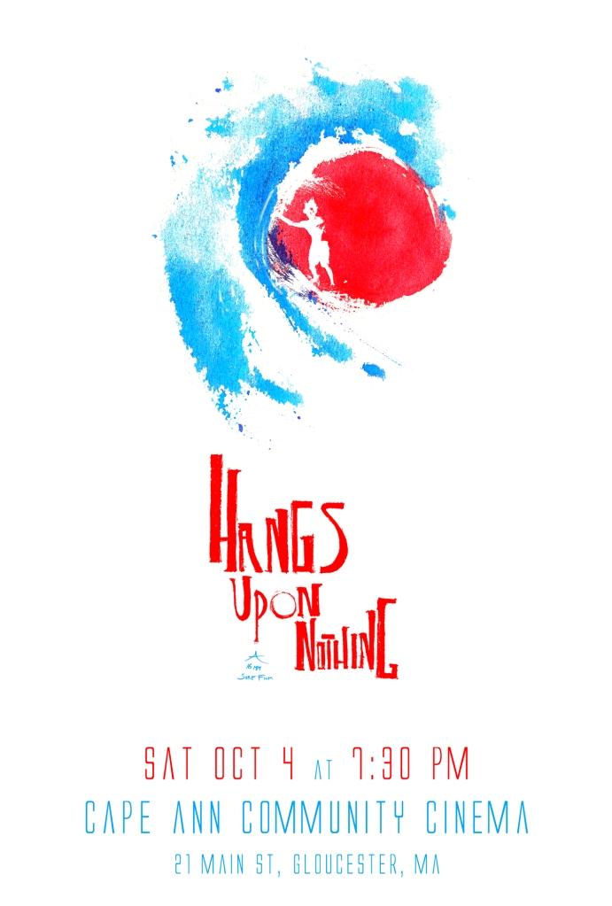Hangs Upon Nothing_Cape Ann Cummunity Cinema_Screening_Poster_www.hangsuponnothing.com_2000 high