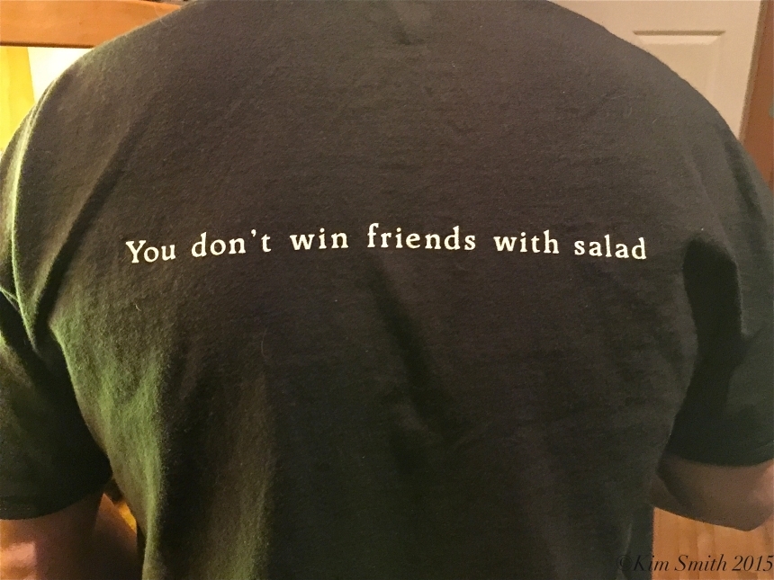 You Don't Win Friends With Salad ©KIm Smith 2015