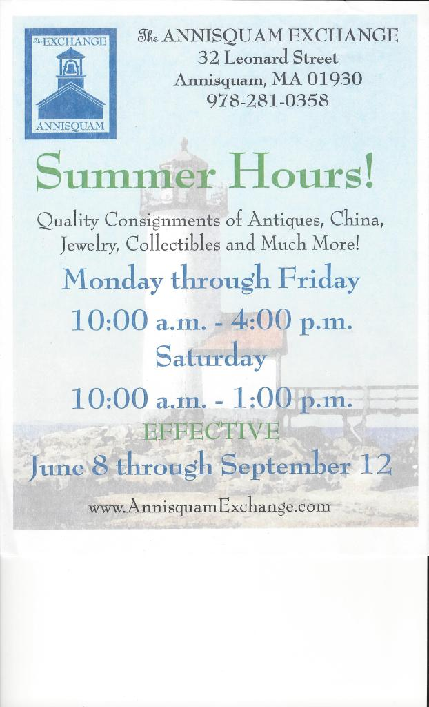 Summer hours for the Annisquam Exchange