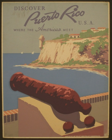 WPA Poster division Discover Puerto Rico USA Where the Americas Meet, NYC about 1936 to 1940, Frank Nicholoson