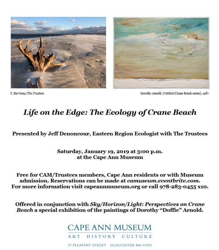 cape ann museum flyer for life on the edge the ecology of crane beach special lecture in collaboration with the trustees_during dorothy arnold exhibition jan 2019