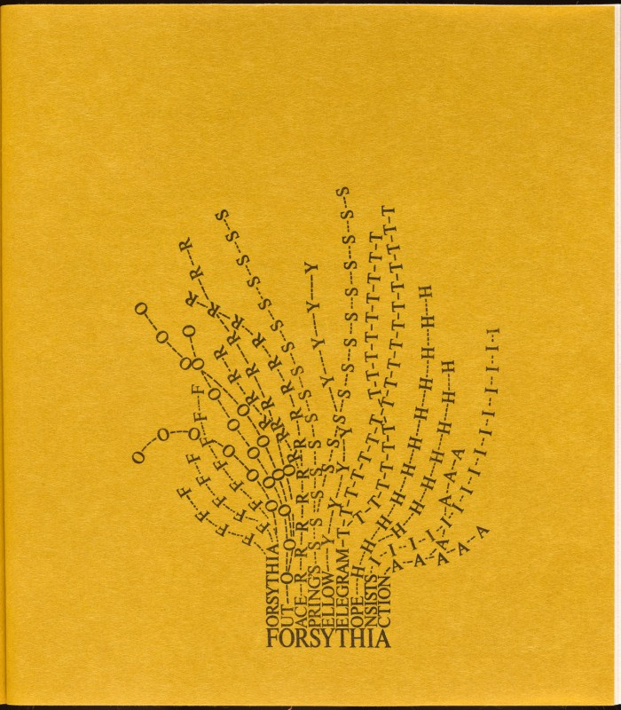 Forsythia, 1965, Mary Ellen Solt_ From Flowers in Concrete _Bloomington Fine Arts Department Indiana University 1966_ The Getty.jpg