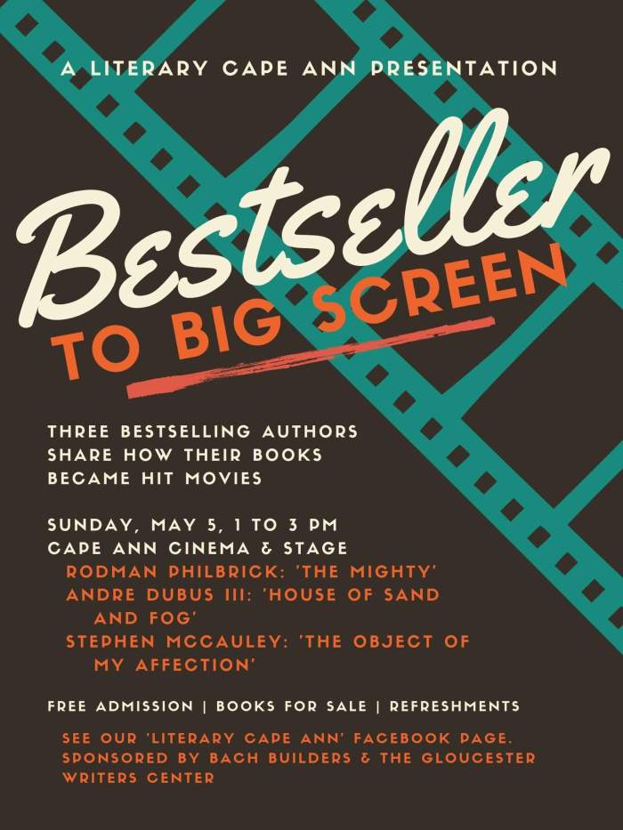 Literary Cape Ann hosts Bestseller to Big screen at Cape Ann Cinema and Stage_Main STreet Gloucester Mass-flyer
