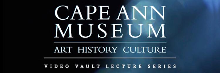Cape Ann Museum Video Vault
