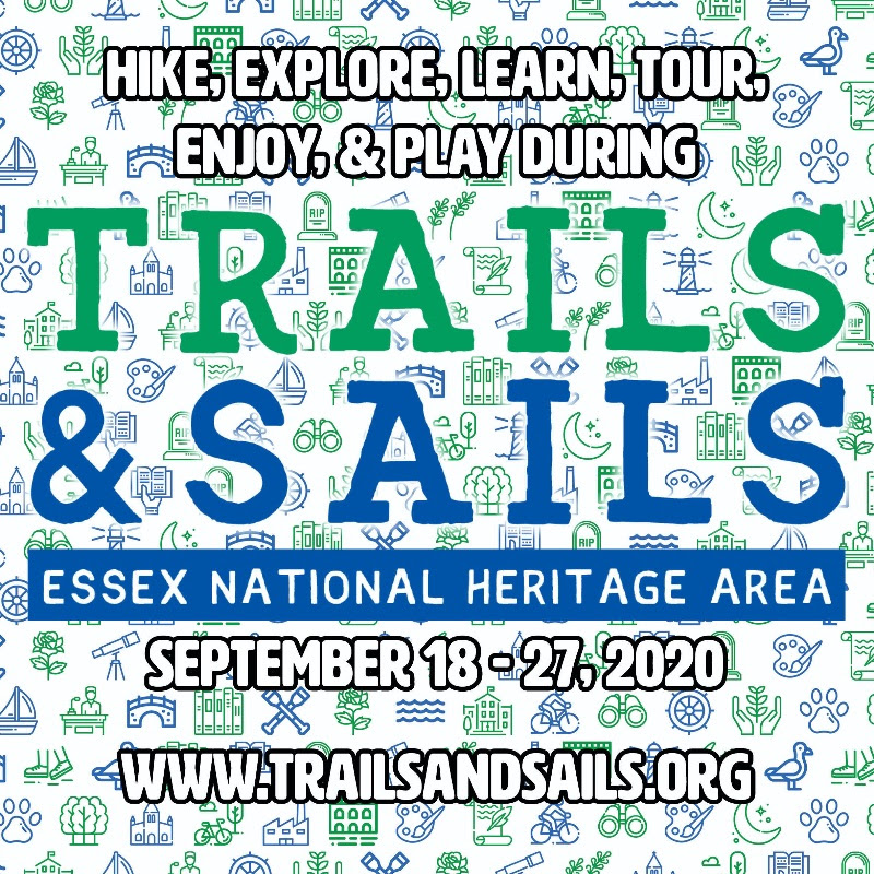 Trails and Sails 2020,  Essex National Heritage,